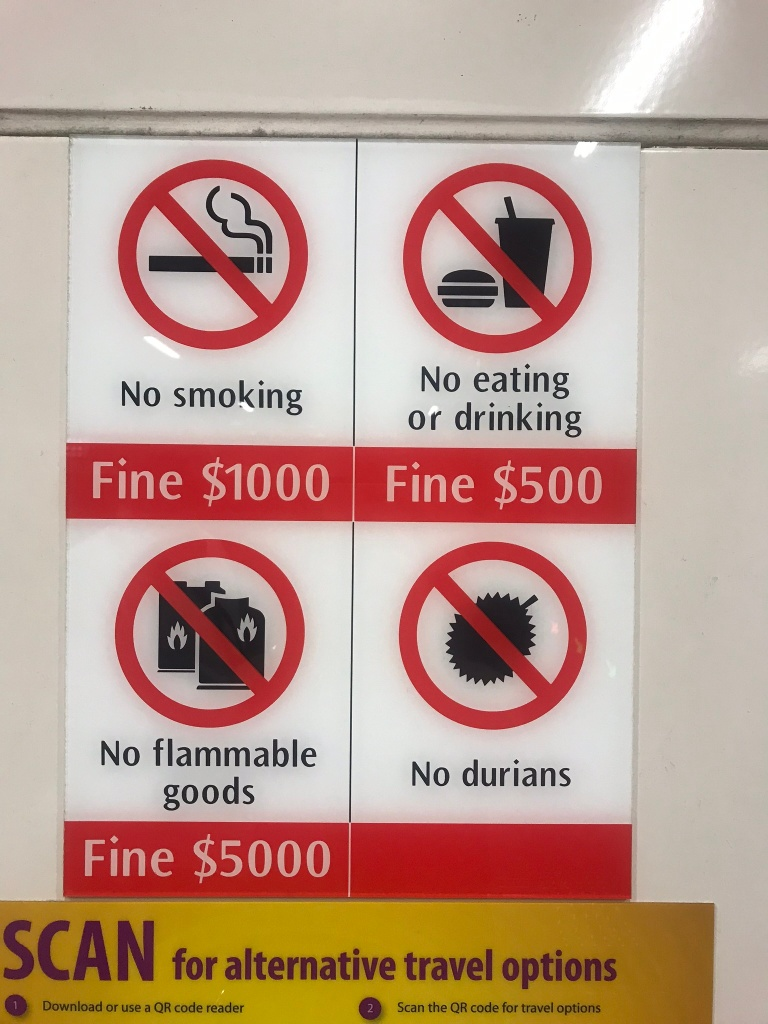 No durian sign on the Singapore MRT
